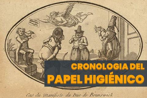 Cronología del Papel Higiénico
